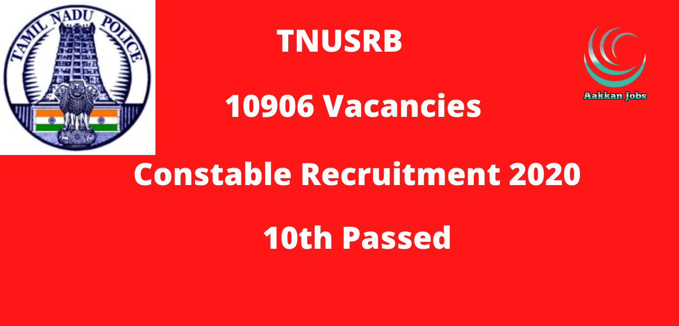 TNUSRB 10906 Vacancies Recruitment 2020