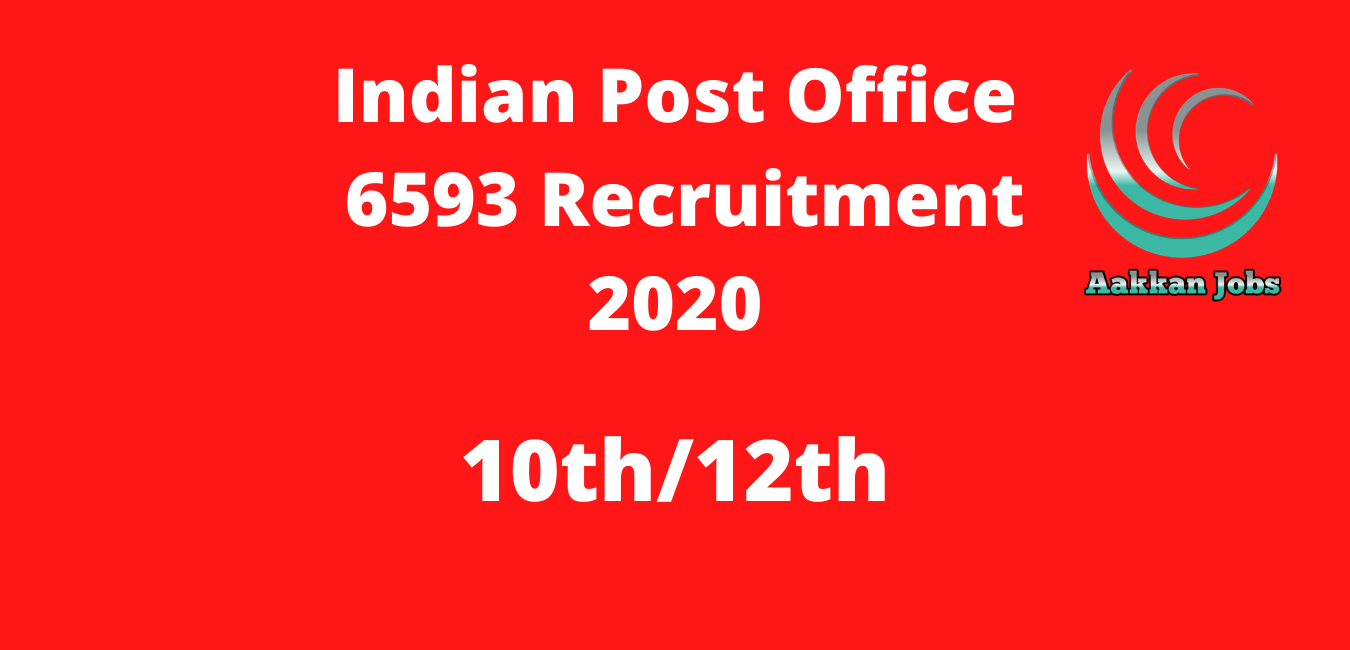 Indian Post Office 6593 Recruitment 2020