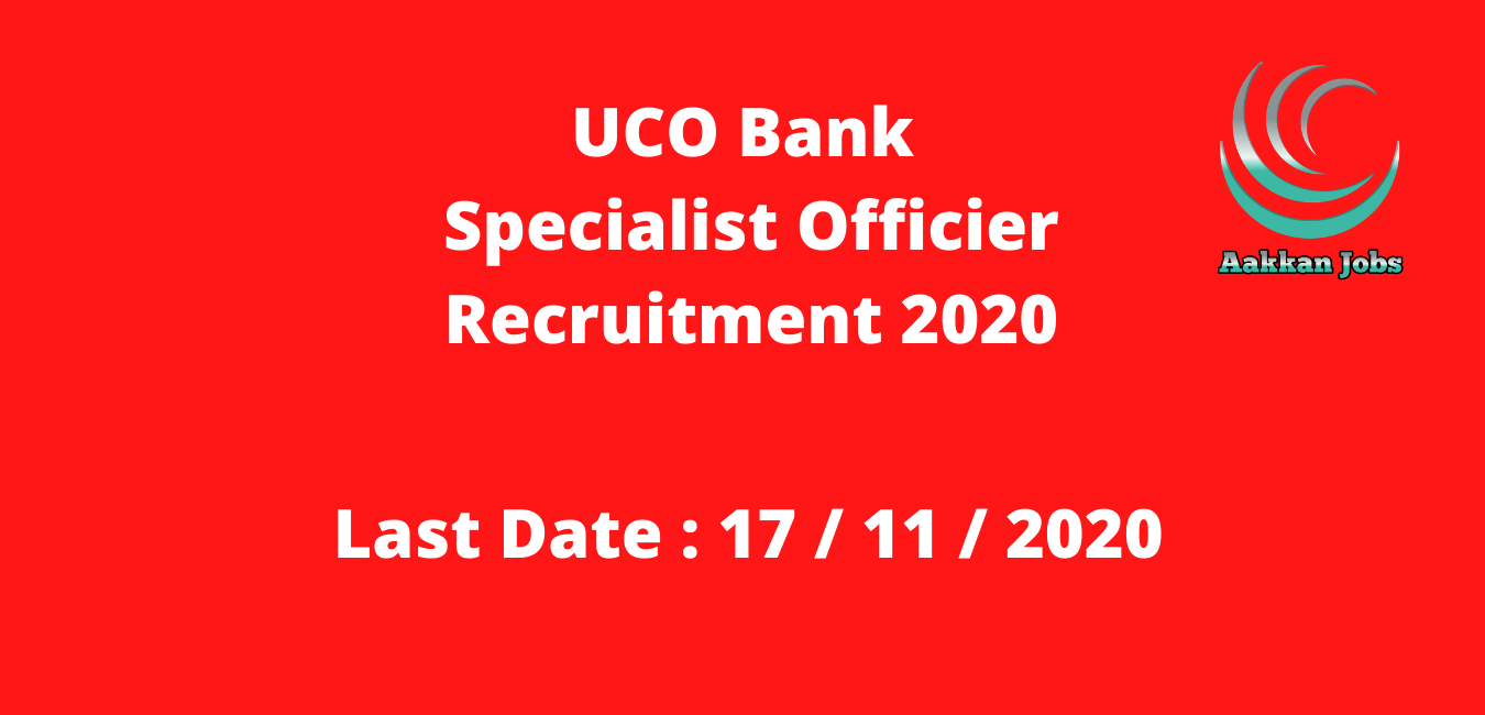 UCO Bank Specialist Officier