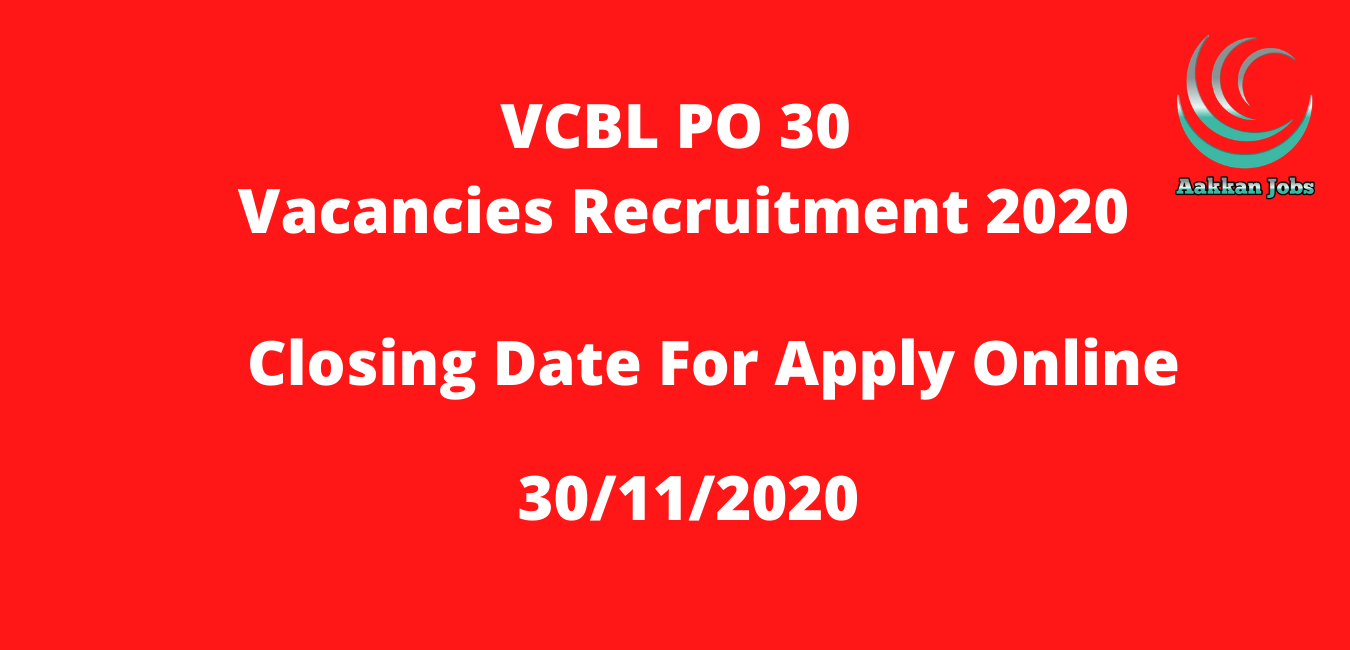 Latest Government jobs 2020 | VCBL PO 30 Vacancies 2020