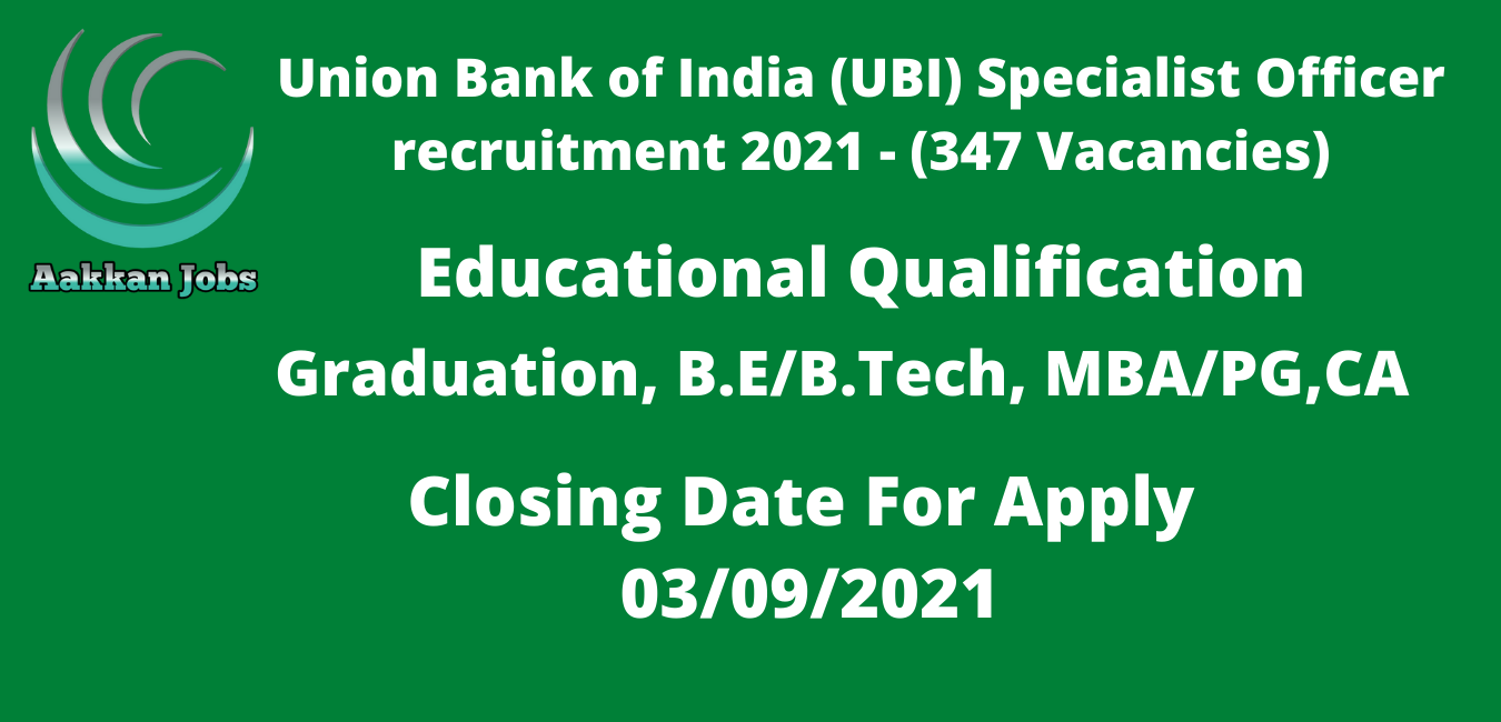 Union Bank of India (UBI) Specialist Officer recruitment 2021 -